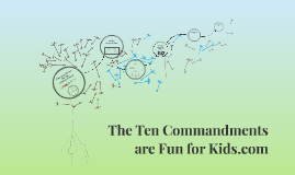 The Ten Commandments are Fun for Kids