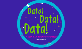Data, Data, Data - PLC Expectations