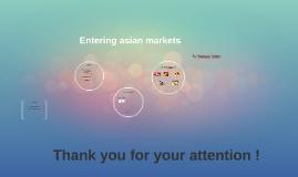 Entering asian markets