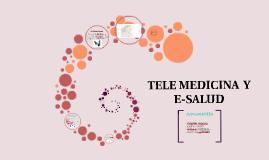 TELE MEDICINA  Y E-SALUD