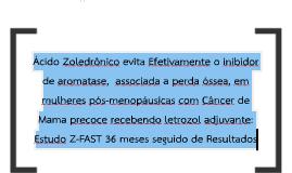 Ácido zoledrônico Efetivamente Evita inibidor de aromatase_