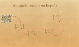 El legado romano en Hispania