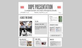Dope Presentation