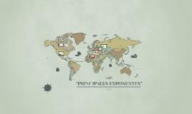 """""""PRINCIPALES EXPONENTES"""""""