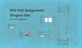 Mid-Unit Assignment: Dragons Den