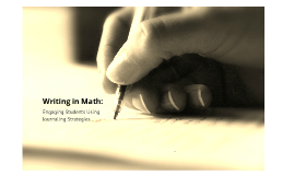 Copy of Writing in Math: Strategy Presentation