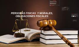 PERSONAS FISICAS  Y MORALES OBLIGACIONES FISCALES