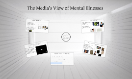 The Media's View of Mental Illnesses