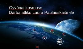 Copy of Pirmas gyvūnas kosmose
