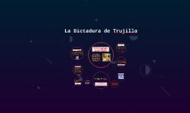 La Dictadura Trujillo