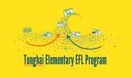 Tunghai Elementary EFL Program (Kindy)
