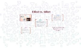Effect vs. Affect
