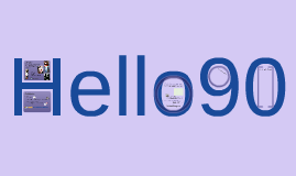 Hello90