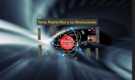 Puerto Rico y las Revoluciones