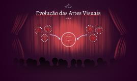 Evolução das Artes Visuais
