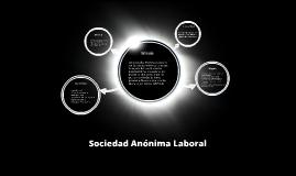 Las Sociedades Anónimas Laborales son Sociedades Anónimas en