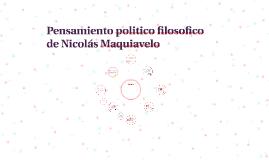 Pensamiento politico filosofico de Nicolás Maquiavelo