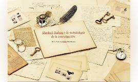 Sherlock Holmes y la metodología de la invetigación.