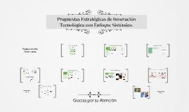 Propuestas Estratégicas de Innovación Tecnológica con Enfoque Sistemico