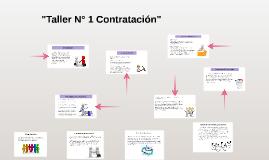 """""""Taller N° 1 Contratación"""""""