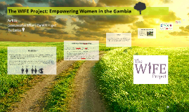 The WIFE Project: Empowering Women in the Gambia