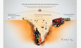 Virtuell für den Ernstfall trainieren - Trainieren in 3D