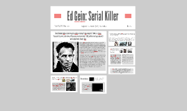 Ed Gein: Serial Killer