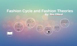 Fashion Cycle and Fashion Theories