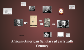 African-American Scholars of early 20th Century