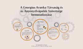A Georgius Aranka Társaság és az Anyenyelvápolók Szövetsége