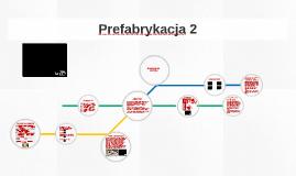 Prefabrykacja 2