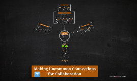 Making Uncommon Connections for Collaboration