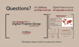 What Catherwood Library's Digital Projects Group Can Do For you - New Faculty 2015