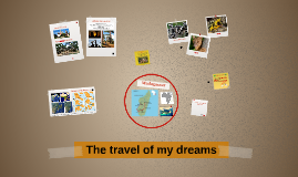 The Travel of my dreams