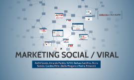 MARKETING SOCIAL / VIRAL