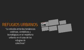 Refugios Urbanos