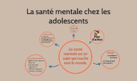 La santé mentale chez les adolescents
