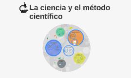 La ciencia y el métod científico