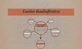 Copy of Guión Radiofónico