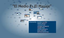 """""""El Medio Es Un Masaje"""""""