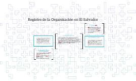 Copy of Copy of Registro de la Organización en El Salvador