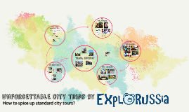 Unforgettable city trips by explorussia