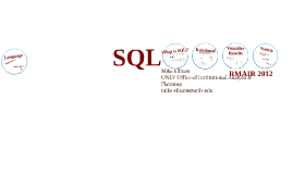 Introduction to SQL - RMAIR 2012