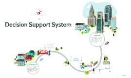 Copy of Copy of Copy of Decision Support System