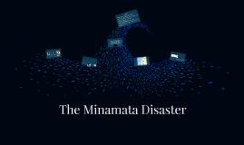Copy of The Minamata Disaster