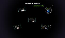 La Meutre au Mali