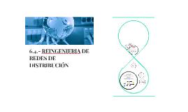 6.4.- REINGENIERIA DE REDES DE DISTRIBUCIÓN