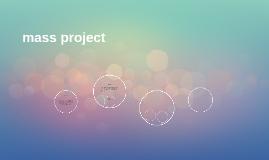 mass project