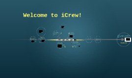 Welcome to iCrew!