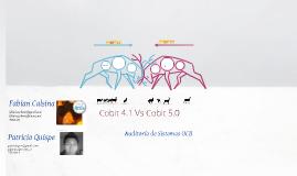 COBIT 4.1 Y 5.0 UCB auditoria de sistemas